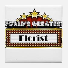 World's Greatest Florist Tile Coaster