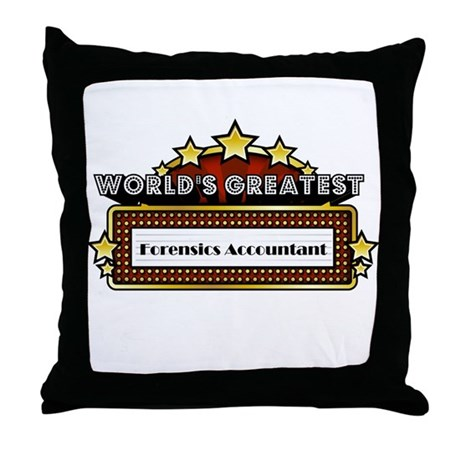 World's Greatest Forensics Accountant Throw Pillow