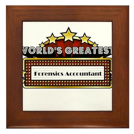 World's Greatest Forensics Accountant Framed Tile