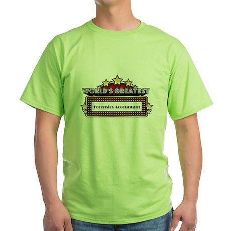 World's Greatest Forensics Accountant Green T-Shir