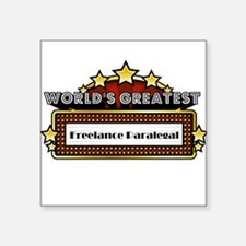 World's Greatest Freelance Paralegal Square Sticke