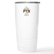 No I Am Not A Fox Travel Mug