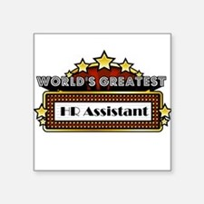 "World's Greatest HR Assistant Square Sticker 3"" x"