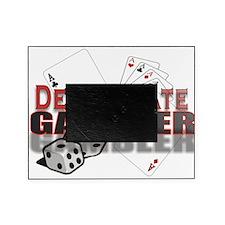 DEGENERATE GAMBLER Picture Frame