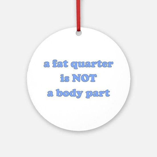 Fat Quarter (quilting) Ornament (Round)