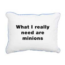 Really Need Minions Rectangular Canvas Pillow