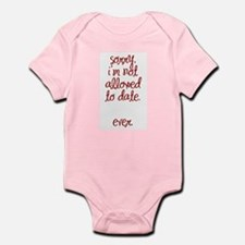 Not Allowed to Date Infant Bodysuit