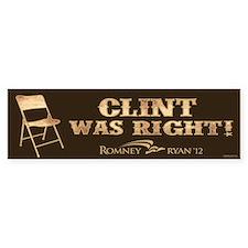 Clint Was Right! Bumper Sticker