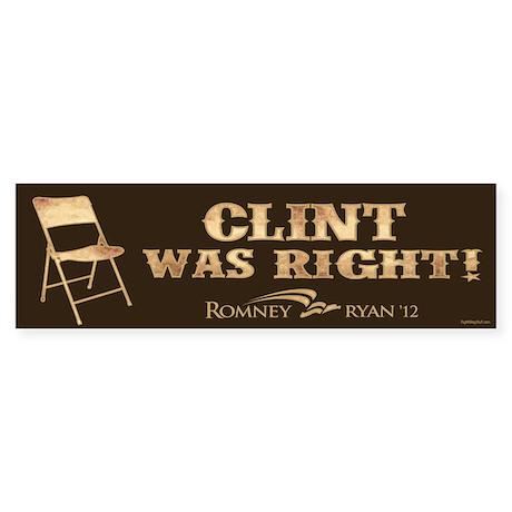 Clint Was Right! Sticker (Bumper)