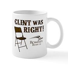 Clint Was Right! Mug