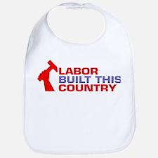 labor built union Bib