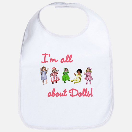 I'm All About Dolls Bib