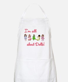 I'm All About Dolls BBQ Apron