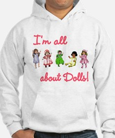 I'm All About Dolls Hoodie