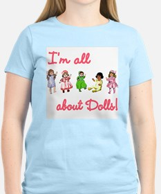 I'm All About Dolls Women's Pink T-Shirt