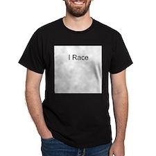I Race Black T-Shirt