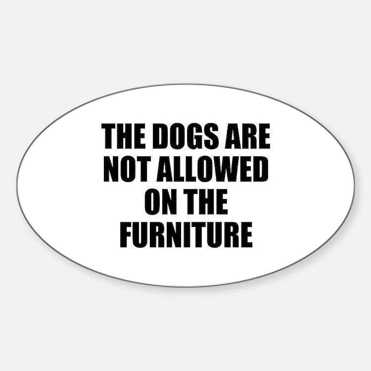 Dog Rules Sticker (Oval)