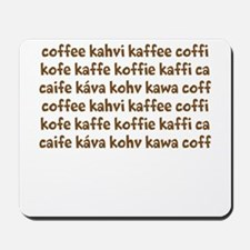 coffee in different languages Mousepad