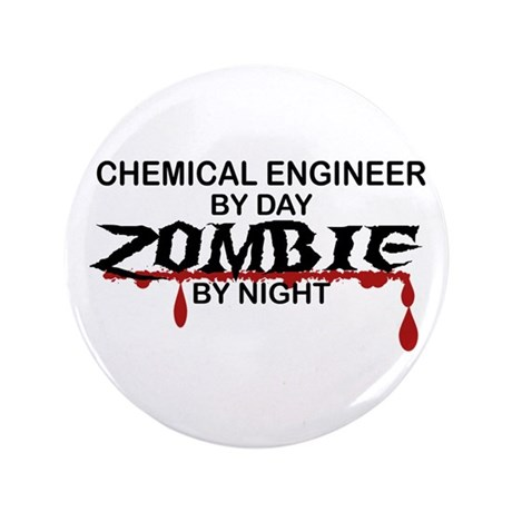 """Chemical Eng Zombie 3.5"""" Button"""