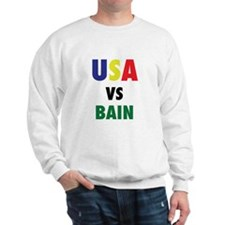 USA VS. BAIN Sweatshirt
