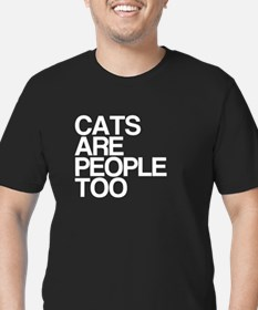 Cats Are People Too T