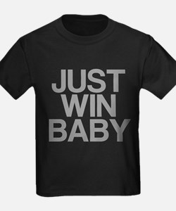 JUST WIN BABY T