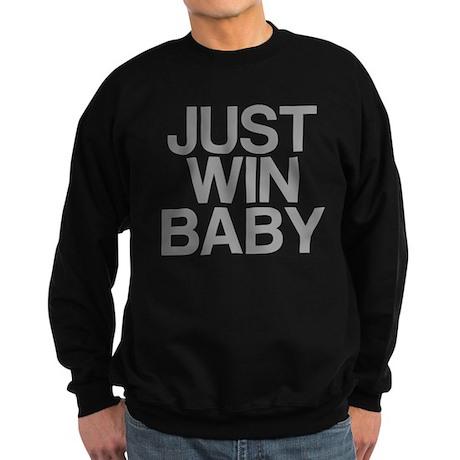 JUST WIN BABY Sweatshirt (dark)