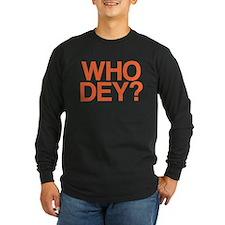WHO DEY? T