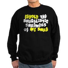 Swagness of Swag Sweatshirt (dark)