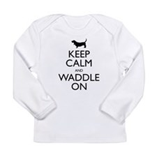 Keep Calm and Waddle On Long Sleeve Infant T-Shirt