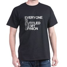 Funny, My Opinion, T-Shirt