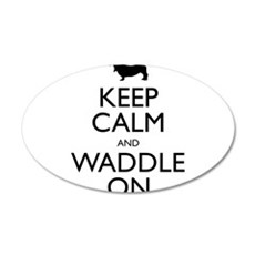Keep Calm and Waddle On Wall Decal