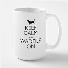 Keep Calm and Waddle On Large Mug