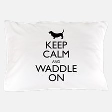 Keep Calm and Waddle On Pillow Case
