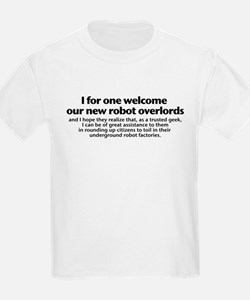 Welcome the Robot Overlords Kids T-Shirt