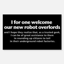Welcome Robot Overlords Decal