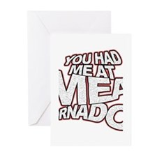 YOU HAD ME AT MEAT TORNADO Greeting Cards (Pk of 1