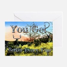 Better with age Greeting Card