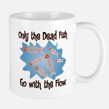 Dead Fish Go with the Flow Mug