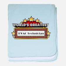 World's Greatest HVAC Technician baby blanket