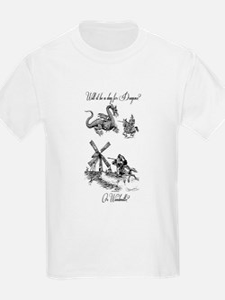 Dragons or Windmills T-Shirt