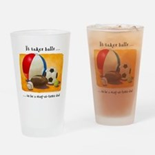 Stay-at-home dad: balls Drinking Glass