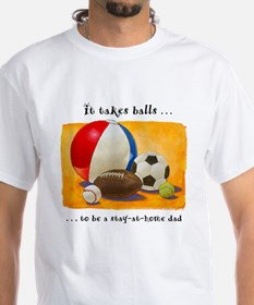 Stay-at-home dad: balls Shirt