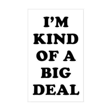 I'm Big Deal Sticker (Rectangle)