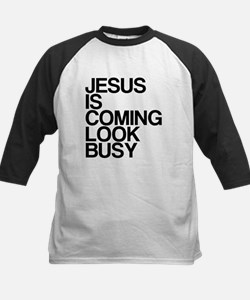 Jesus Is Coming, Look Busy Kids Baseball Jersey