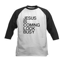 Jesus Is Coming, Look Busy Tee