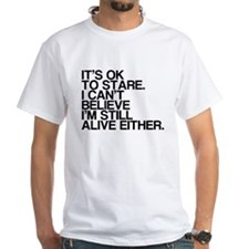 Old, OK To Stare, Funny Shirt