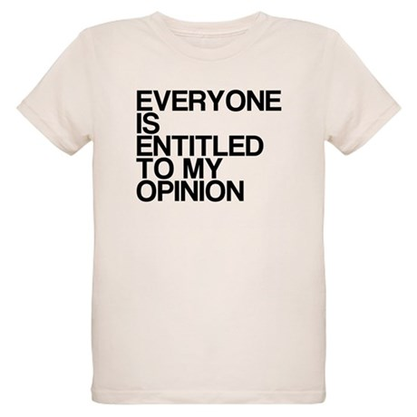 Funny, My Opinion, Organic Kids T-Shirt