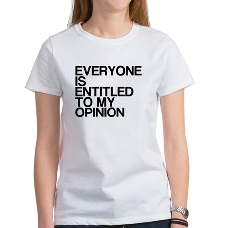 Funny, My Opinion, Women's T-Shirt