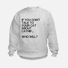 Funny, Catnip, Sweatshirt